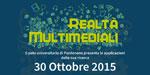 Realtà Multimediali, l'evento al Consorzio Universitario il 30 ottobre
