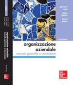 Progettare le organizzazioni tra efficienza, innovazione e cambiamento