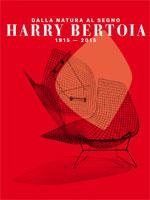 Mostra «Dalla natura al segno. Harry Bertoia 1915 – 2015»
