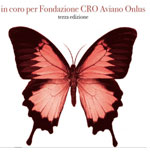 In coro per Fondazione CRO Aviano Onlus