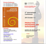 5th International Conference on Production Engineering and Management