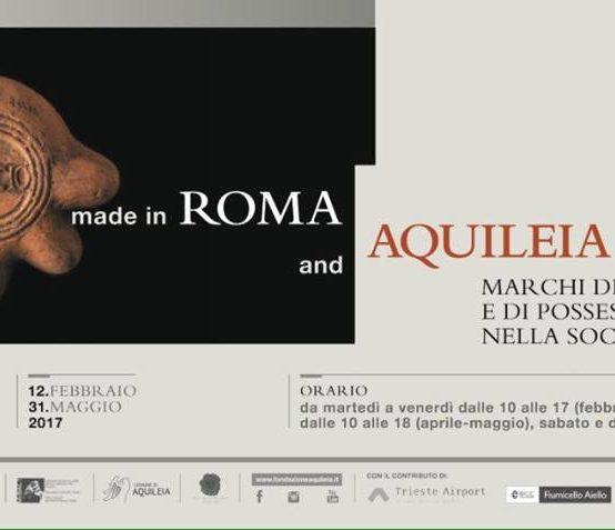"""Incontro """"Made in Roma and Aquileia – Marchi di produzione e di possesso nella società antica"""""""