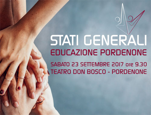 """Sabato 23 settembre gli """"Stati Generali dell'Educazione a Pordenone"""""""