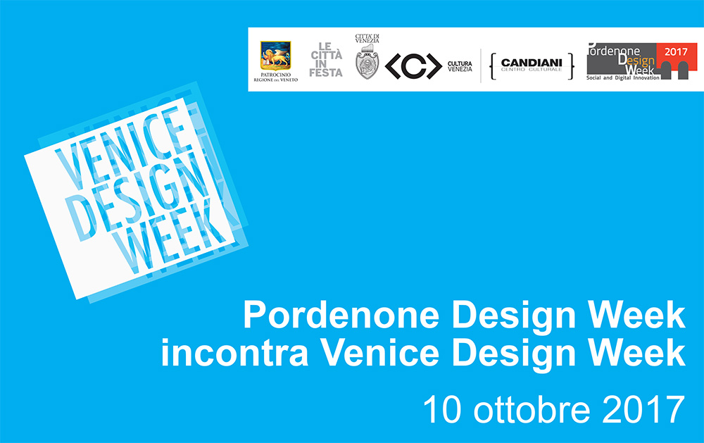 Pordenone Design Week incontra Venice Design Week