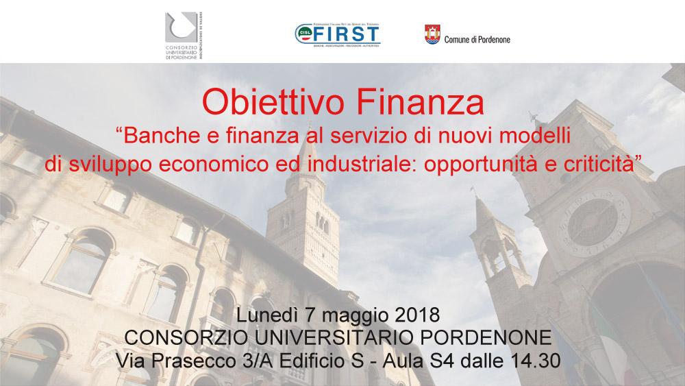 """Tavola rotonda 07/05 """"Obiettivo Finanza: Banche e finanza al servizio di nuovi modelli di sviluppo economico ed industriale: opportunità e criticità"""""""