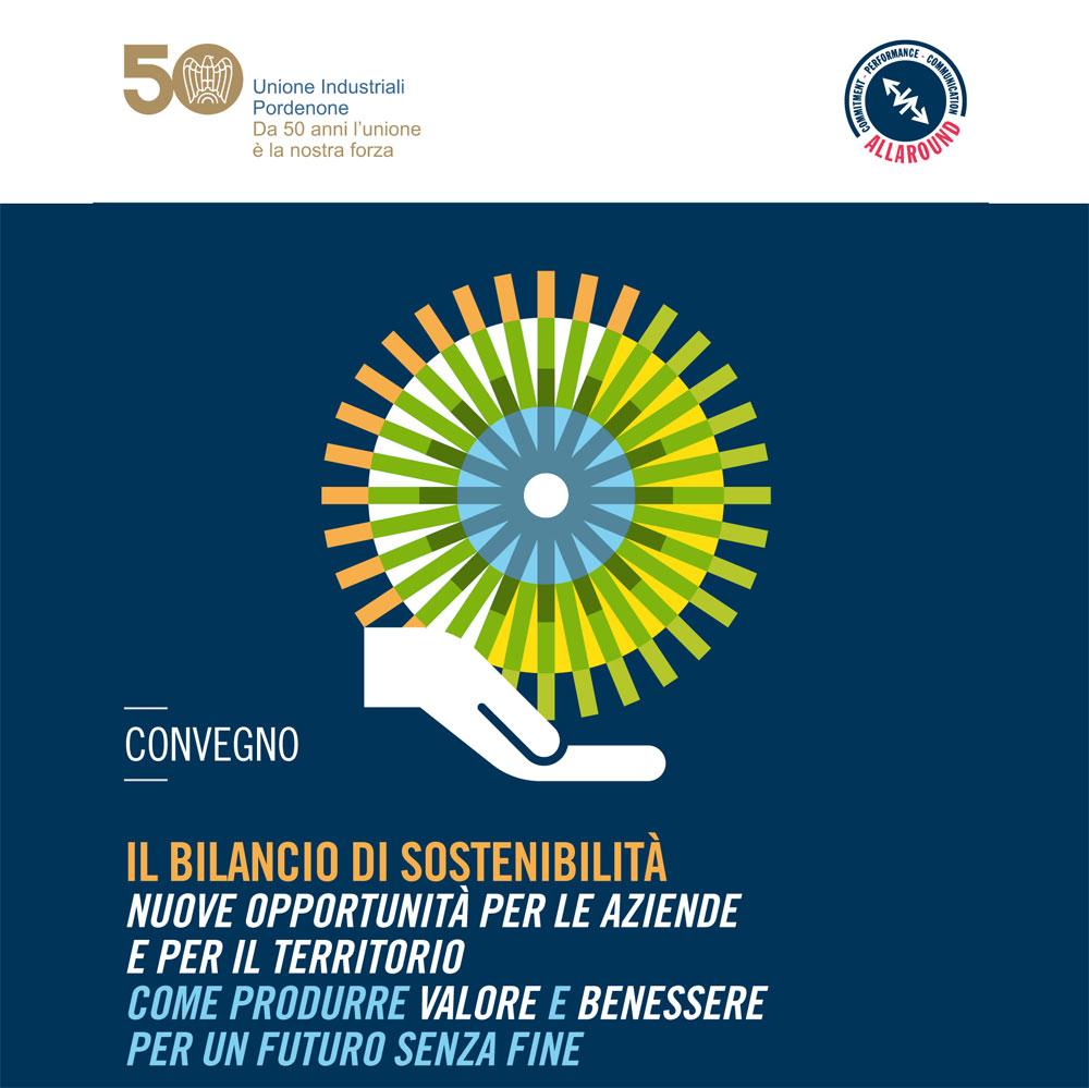"""Convegno """"Il bilancio di sostenibilità – Nuove opportunità per le aziende e per il territorio – Come produrre valore e benessere per un futuro senza fine"""": Unindustria Pordenone 10 maggio 2019"""