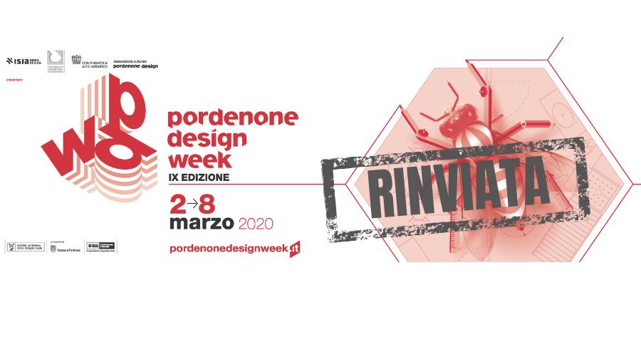 Pordenone Design Week 2020: rinvio dell'edizione 2-8 marzo